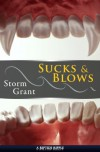 Sucks & Blows - Storm Grant
