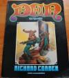 Den: Neverwhere (Den Series) - Richard Corben