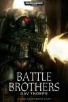 Battle Brothers - Gav Thorpe