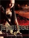 The Druid's Revenge - Dianna Hunter