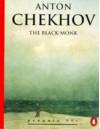 The Black Monk - Anton Chekhov, Ronald Wilks