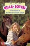 Pferdeliebe auf den ersten Blick  - Tina Caspari