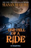 One Hell of a Ride - Seanan McGuire