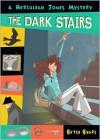 The Dark Stairs - Betsy Byars