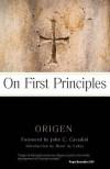 On First Principles - Origen, John C. Cavadini