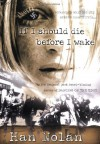 If I Should Die Before I Wake - Han Nolan