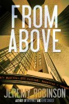 FROM ABOVE - A Novella - Jeremy Robinson