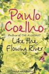 Like the Flowing River - Paulo Coelho