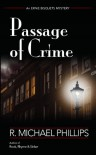 Passage Of Crime - R. Michael Phillips
