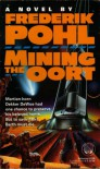 Mining the Oort -  Frederik Pohl