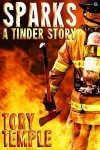 Sparks, A Tinder Story (Firefighters #7) - Tory Temple