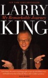 My Remarkable Journey - Larry King