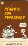 Peanuts for Everybody - Charles M. Schulz