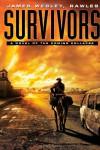 Survivors - James Wesley Rawles