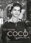 Für immer Coco: Facetten einer Ikone - Catherine de Montalembert