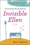 Invisible Ellen - Shari Shattuck