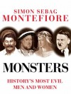 Monsters - Simon Sebag Montefiore