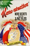 Kano-nization : More Secrets from the X-Pat Files - Scott R. Garceau