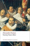 Twenty Years After (Oxford World's Classics) (The D'Artagnan Romances, #2) - Alexandre Dumas, David Coward