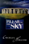 The Pillar of the Sky - Cecelia Holland