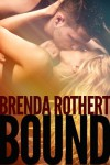 Bound (Bound, #1) - Brenda Rothert