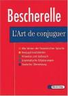 Le Nouveau Bescherelle. L' Art De Conjuguer. Dictionnaire De Verbes Francais. (Lernmaterialien) - Olaf. Hahn