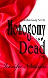 Monogamy is Dead (Incubus Rising) - Jennifer Mancini