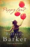Poppyland - Raffaella Barker