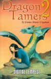 Dragon Tamers (No. 2) - Emma Maree Urquhart