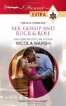 Sex, Gossip and Rock & Roll - Nicola Marsh