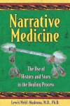 Narrative Medicine: The Use of History and Story in the Healing Process - Lewis Mehl-Madrona