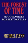 The Forest of Time - Hugo Nominated Novella - Michael Flynn