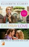 Eat, Pray, Love - Elizabeth Gilbert, Maria Mill