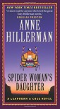Spider Woman's Daughter: A Leaphorn & Chee Novel - Anne Hillerman