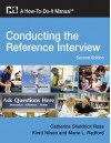 Conducting the Reference Interview: A How-to-do-it Manual (How to Do It Manuals for Librarians) - Catherine Sheldrick Ross;Kirsti Nilsen;Marie L. Radford