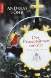 Der Prinzessinnenmörder - Andreas Föhr