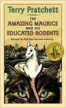 Amazing Maurice and His Educated Rodents (Discworld, #28) - Terry Pratchett