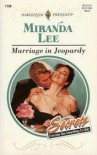 Marriage In Jeopardy (Harlequin Presents, No 1728) - Miranda Lee