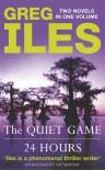 Quiet Game / 24 Hours (Omnibus) - Greg Iles