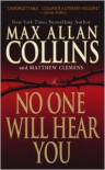 No One Will Hear You - Max Allan Collins,  Matthew Clemens