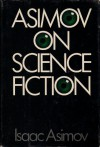 Asimov on Science Fiction - Isaac Asimov