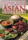 Charmaine Solomon's Complete Asian Cookbook - Charmaine Solomon