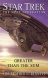 Greater than the Sum (Star Trek: The Next Generation) - Christopher L. Bennett