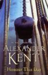 Honour This Day - Alexander Kent