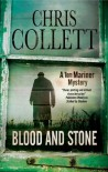 Blood and Stone - Chris Collett