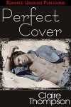 The Perfect Cover - Claire Thompson