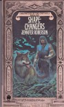 Shapechangers (Chronicles of the Cheysuli Book One) - Jennifer Roberson