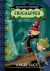 Frognapped (Araminta Spookie, #3) - Angie Sage, Jimmy Pickering