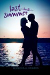 Last Summer - Rebecca A. Rogers