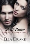 Wolf-Bitten - Ella Drake